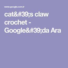 cat's claw crochet - Google'da Ara