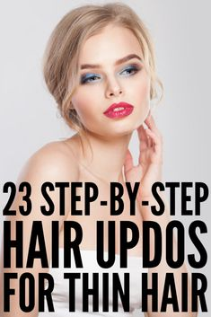 Quick & Elegant: 23 Step-by-Step Updos for Thin Hair Attention fine haired gals! Whether you have short, shoulder length, or long hair, we've curated 23 step-by-step updos for thin hair you'll love. Easy To Do Hairstyles, Short Hairstyles Fine, Elegant Hairstyles, Hairstyles With Bangs, Celebrity Hairstyles, Headband Hairstyles, Glasses Hairstyles, Male Hairstyles, Hairstyles Pictures