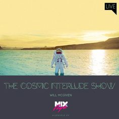 THE COSMIC INTERLUDE SHOW 24/3/15  #Jazz #Music  Join us and SUBMIT your Music  https://playthemove.com/SignUp