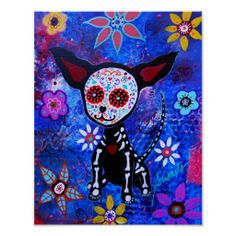 Dia De Los Muertos Wall Art - Painting - Chihuahua Day Of The Dead by Pristine Cartera Turkus Voodoo, Sugar Skull Art, Sugar Skulls, Chihuahua Art, Chihuahua Tattoo, Day Of The Dead Art, Original Paintings For Sale, Mexican Folk Art, Mexican Artwork