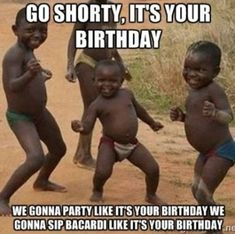 Ideas Funny Happy Birthday Pictures For Men Kids For 2019 Friend Birthday Meme, Birthday Memes For Men, Funny Happy Birthday Images, Birthday Quotes For Her, Birthday Wishes Funny, Happy Birthday Quotes, Humor Birthday, Birthday Bash, Birthday Prayer