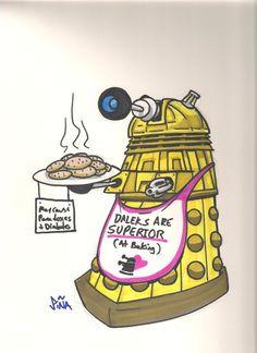 Daleks are superior at baking.