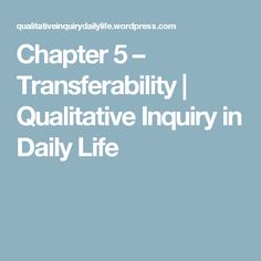 Chapter 5 – Transferability | Qualitative Inquiry in Daily Life