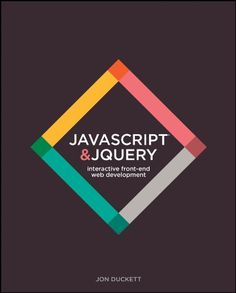 Booktopia has JavaScript and JQuery, Interactive Front-End Web Development by Jon Duckett. Buy a discounted Paperback of JavaScript and JQuery online from Australia's leading online bookstore. Web Design Pdf, Basic Programming, Computer Programming, Writing Code, Book Authors, Date, Web Development, Templates, Website