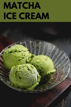 Best Ice Cream! No Cook Desserts, Dessert Recipes, Delicious Recipes, Yummy Food, Matcha Ice Cream, Matcha Tea Powder, Traditional Bowls, Organic Matcha, Summer