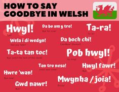 "The different ways of saying ""goodbye"" in Welsh / Cymraeg. Find out more by visiting our full article on We Learn Welsh. Welsh Sayings, Welsh Words, Wales Language, Learn Welsh, Foreign Language Teaching, Scotland Landscape, Welsh Dragon, Celtic Mythology, Cymru"