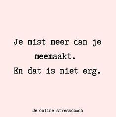 Jokes Quotes, Me Quotes, Qoutes, Great Quotes, Inspirational Quotes, Dutch Netherlands, Dutch Words, Burn Out, Stress Less