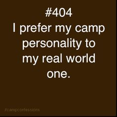 They are two VERY DIFFERENT things!- Camp Confessions
