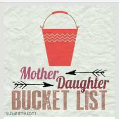 Mother-daughter bucket list