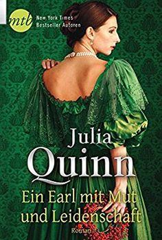 Julia Quinn - Ein Earl mit Mut und Leidenschaft (Smythe-Smith 2)