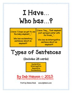 I+Have...+Who+Has:++Types+of+Sentences+(Declarative,+Interrogative,+Imperative,+Exclamatory)+from+Crafting+Connections+with+Deb+on+TeachersNotebook.com+-++(6+pages)++-+This+game+contains+28+cards+related+to+the+four+types+of+sentences.++This+is+a+great+activity+if+you+are+looking+for+an+opportunity+to+engage+your+entire+class! Types+of+Sentences+include: Declarative Interrogative Imperative Exclamatory All+of+the+sent 6th Grade Ela, 4th Grade Writing, Writing Classes, 2nd Grade Reading, Teaching Writing, Student Teaching, Writing Activities, Third Grade, Class Activities