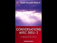Conversation avec Dieu T3 - Neale Donald Walsch - Livre audio - YouTube