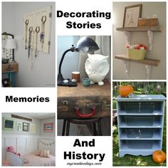 Decorating stories, memories and history. Are you looking for decorating inspiration? This post is full of decorating stories, memories and history that will inspire you to make the decorating decisions that are holding you back. http://mycreativedays.com