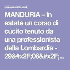 MANDURIA – In estate un corso di cucito tenuto da una professionista della Lombardia - 29/06/2016 - Manduria - Attualità