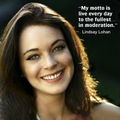 Lindsay Lohan  - Movie Actor Quote - Film Actor Quote - #lindsaylohan