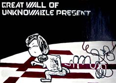 You Are Disconnected (Great Wall of Unknowable Present)  #comic #pop #modern #contemporary #art #graffiti #scifi #cyber #lonely #solitary #running #life #human
