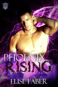 Phoenix series by @EliseFaber - #Adult, #Fantasy, #Romance, 5 out of 5 (exceptional)  (December)