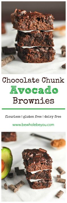 Chocolate Chunk Avocado Brownies. Be Whole. Be You.