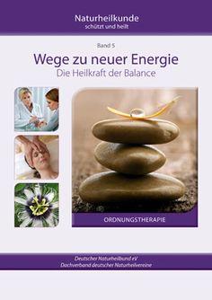 Ratgeber Naturheilkunde  Band 5 Balance / Ordnungstherapie