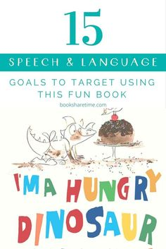 Take a look at the 15 speech and language goals you can target in your speech therapy sessions using I'm a Hungry Dinosaur by Janeen Brian.