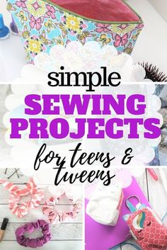 Let them be creative and sew with these simple sewing projects for teens.