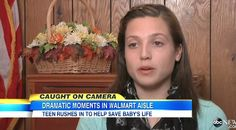 A quick-thinking teenager saved a baby's life after the 11 month-old suddenly stopped breathing inside a Missouri Walmart.