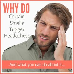 Why Do Certain Smells Trigger Headaches? http://SimplePureBeauty.com/1712/   #fragrance #chemicals #headaches