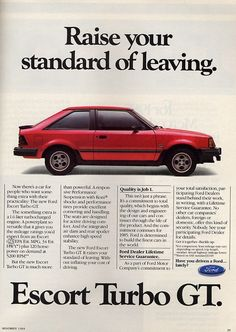 1985 Ford Escort Turbo GT. 1.6L Turbo Rated @ 120 HP.