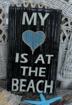 My Heart Is At The Beach, Wood Sign, Beach Decor, Coastal, Nautical, Hand Painted, Distressed, Typography