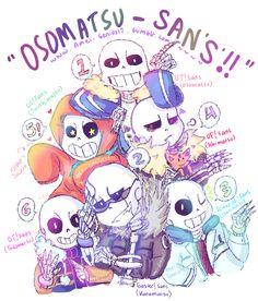 amel-genius17: Undertale x Osomatsu-san = Osomatsu-san's' XD Au belongs to : underfell @underfell outertale @outertale / @2mi127 underswap @popcornpr1nce / @underswapped gaster!sans @gaster-skelebros scientist!sans (??)(sorry i can't find him/her q_q)) undertale © toby fox doodle/art © @amel-genius17 This is so cute, dang! And Underfell as Ichimatsu is genius.
