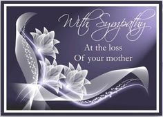 deepest sympathy messages mother | Thread: With deepest sympathy and condolences to our dear Koni