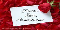 Felicitari de zi de nastere - Pentru Elena, La multi ani!