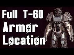 Fallout 4: How to get Full T-60 Power Armor Early (2ND BEST ARMOR Location) - YouTube Fallout 4 Weapons, Fallout Four, Fallout Tips, T 60 Power Armor, Best Armor, Fall Out 4, Skyrim, Sci Fi, Gaming