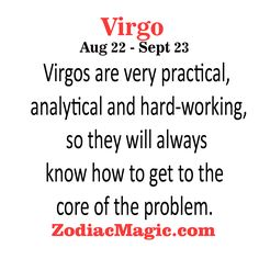 Virgo are very practical, analytical and…