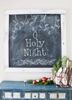 Christmas Chalkboard - O Holy Night - The Lilypad Cottage