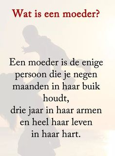 Wat is een Moeder Mother Quotes, Mom Quotes, Qoutes, Love Others, One Liner, Meaningful Quotes, Love Heart, Slogan, Wise Words