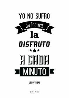 A cada minuto. #pensamiento #locura