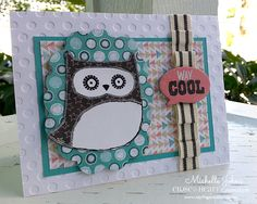 My Flights of Fancy/Michelle Johns: What a Hoot, August SOTM Blog Hop #ChalkItUp #DotEmbossingFolder