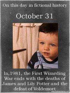 """In 1981, the First Wizarding War ends with the deaths of James and Lily Potter and the defeat of Voldemort."" (Source)"