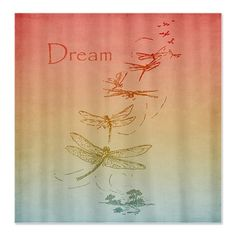 Dream Dragonflies Shower Curtain by be_inspired_by_life
