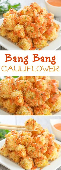 Bang Bang Cauliflower. This sauce is so addicting and easy! The cauliflower is dredged in panko crumbs and baked.