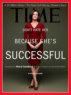 Facebook COO Sheryl Sandberg, looking totally fierce, on the cover of TIME.