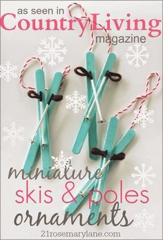 21 Rosemary Lane: How to Make a Miniature Skis with Poles Ornament