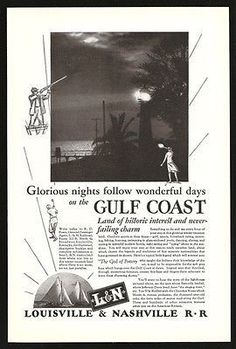 Gulf Coast Lighthouse Ad 1928 Louisville & Nashville RR Ad L&N