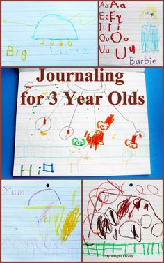 Journaling for 3 - 4 Year Olds: Play with Letters and Memories  I mean I tried to keep a journal myself, but always forgot to make entries ...