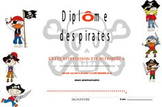 Diplôme de pirates à imprimer - Cuisine & Déco by Maria Deco Pirate, Pirate Kids, Decoration Pirate, Pirate Birthday, 7th Birthday, Preschool, Education, Promotion, Lyon