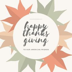 Hope our American friends have a wonderful Thanksgiving!