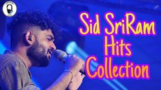 Sid SriRam Hits Collection | Yokkiyencity A R Rahman, Music Publishing, Music Songs, Queens, Hip Hop, Indian, Album, Concert, Youtube