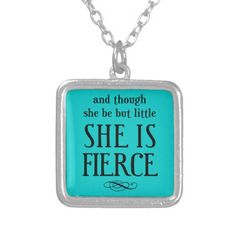 And though she be but little, she is fierce square pendant necklace My Little Girl, My Baby Girl, She Is Fierce, Sterling Silver Necklaces, Fashion Necklace, Jewlery, Jewelry Necklaces, Bracelets, Dog Tag Necklace