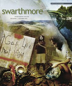 Swarthmore Bulletin: Rock and an Old Place A Family Farm Rich in History Faces the Relentless March of Natural Gas Drilling. Photos by MFR.